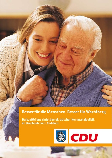 Halbzeitbilanz der CDU-Ratsfraktion aus 2007: Besser für die Menschen. Besser für Wachtberg.