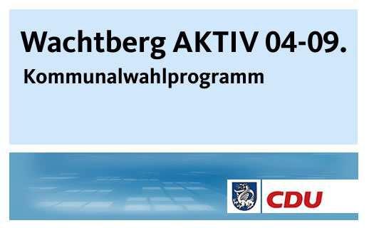 Programm der CDU-Ratsfraktion von 2004 bis 2009: Wachtberg AKTIV 04-09.
